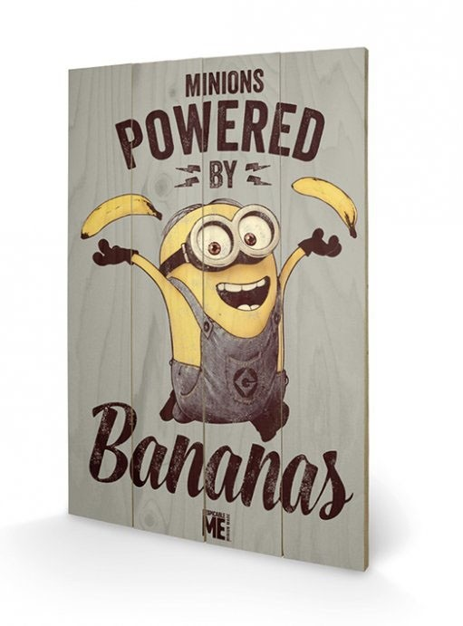Powered By Bananas - Minions - Holzdruck 40 x 60 cm
